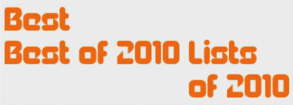 Best Best of 2010 Lists of 2010 by Webcopyplus