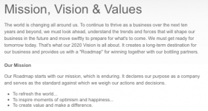 The Mission Statement on the Coca Cola website